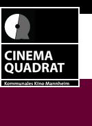 Cinema Quadrat - Filmkusthaus in Mannheim